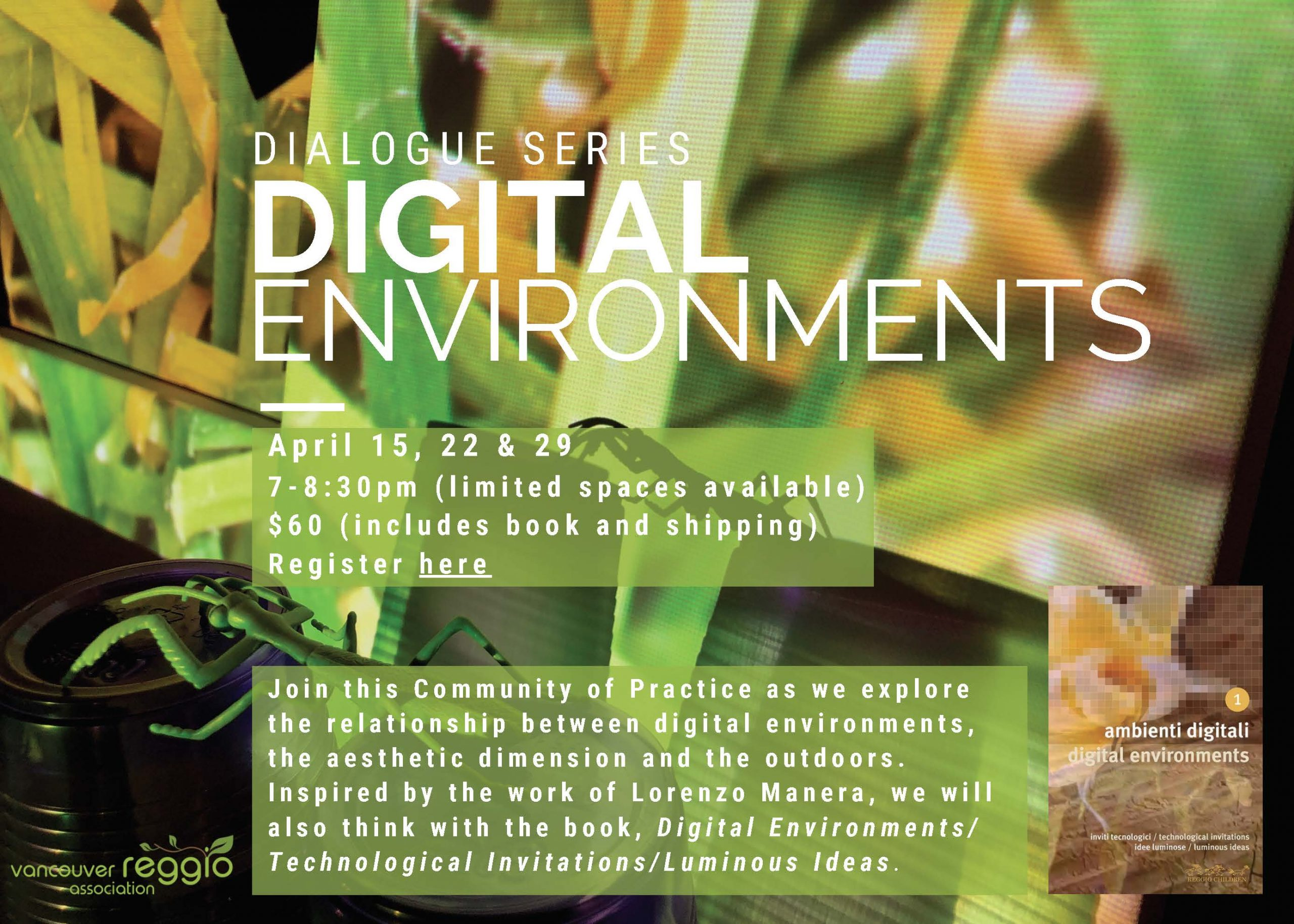 Digital Environments Dialogue Series